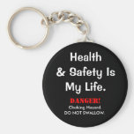 Joke Health and Safety Quote and Spoof Warning Key Chains