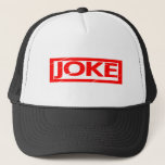 Joke Stamp Trucker Hat
