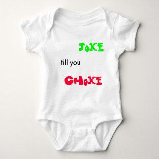 Joke till you Choke Tshirt