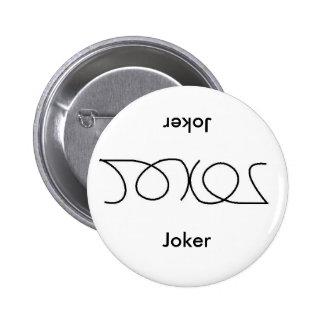 Joker badge reverse buttons