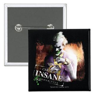 Joker - Certified Insane Pinback Button
