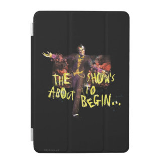 Joker - The Show's About To Begin iPad Mini Cover