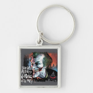 Joker - There's Plenty Wrong With Me! Keychain