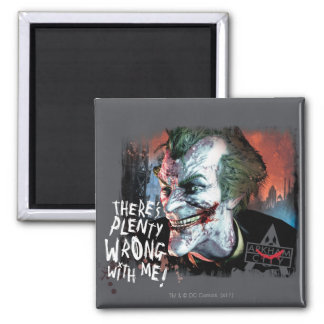 Joker - There's Plenty Wrong With Me! Magnet