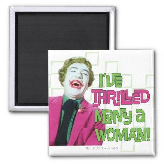 Joker - Thrill Magnet