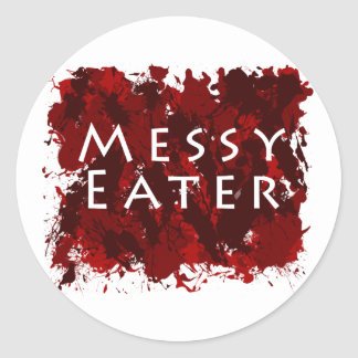 Jokes and Humor - Messy Eater Classic Round Sticker