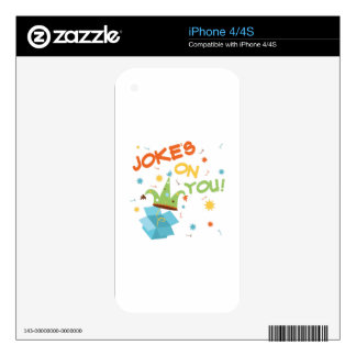 Jokes On You Skins For iPhone 4S