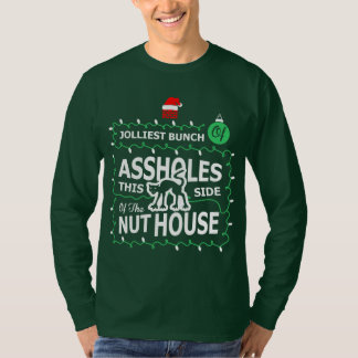 Jolliest Bunch Of Aholes This Side Of The Nut Hous T-Shirt