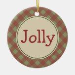 Jolly Christmas Ornament