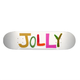 Jolly happy fun lively funny colorful word art skateboards