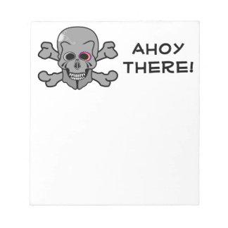 Jolly Roger skull AHOY THERE Notepad