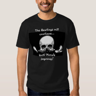 Jollyroger, The Beatings will continue..., Unti... T-Shirt