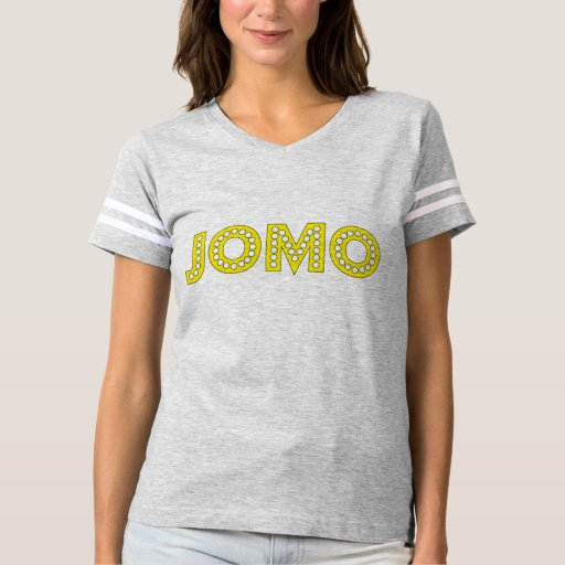 JOMO Joy of Missing Out Celebrity Style GenZ T-shirt