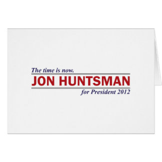 Jon Huntsman The Time is Now President 2012 Card
