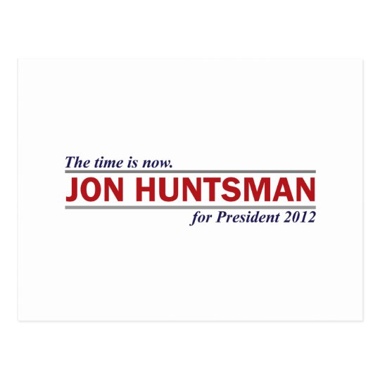 Jon Huntsman The Time is Now President 2012 Postcard