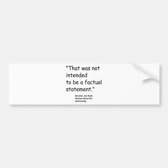 Jon Kyl Bumper Sticker