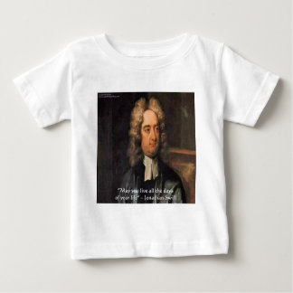 Jonathan Swift Live Life Humor Quote Baby T-Shirt