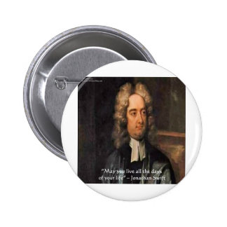Jonathan Swift Live Life Humor Quote Button