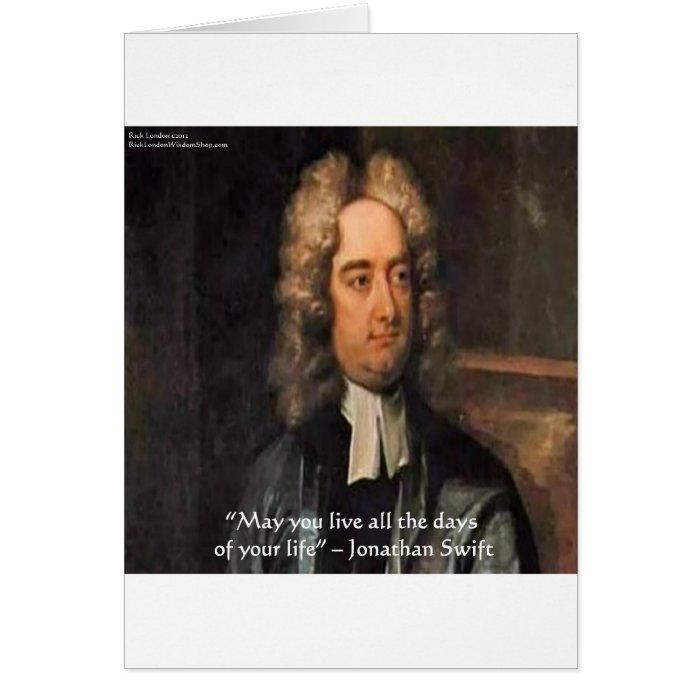 Jonathan Swift Live Life Humor Quote Card