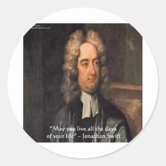 Jonathan Swift Live Life Humor Quote Classic Round Sticker