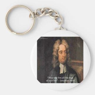 Jonathan Swift Live Life Humor Quote Keychain