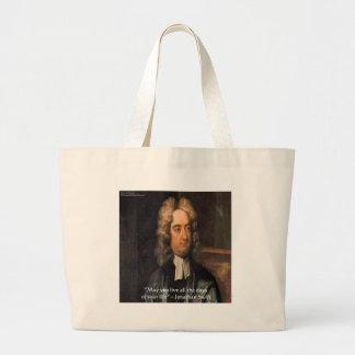 Jonathan Swift Live Life Humor Quote Large Tote Bag