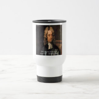 Jonathan Swift Live Life Humor Quote Travel Mug