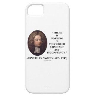 Jonathan Swift nada constante pero inconstancia Funda Para iPhone 5 Barely There