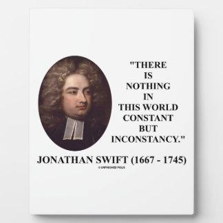 Jonathan Swift nada constante pero inconstancia Placa De Madera
