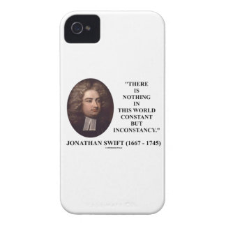 Jonathan Swift Nothing Constant But Inconstancy iPhone 4 Cases