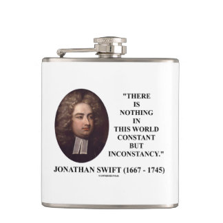 Jonathan Swift Nothing Constant But Inconstancy Flask