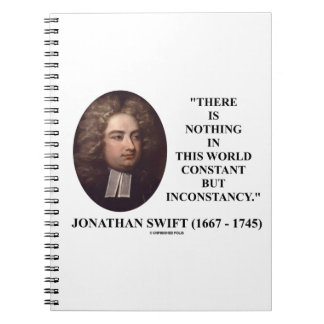 Jonathan Swift Nothing Constant But Inconstancy Notebook