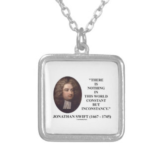 Jonathan Swift Nothing Constant But Inconstancy Square Pendant Necklace