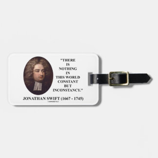 Jonathan Swift Nothing Constant But Inconstancy Tag For Luggage