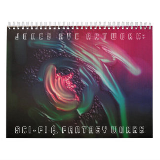 """Jones Ave Artwork - Sci-Fi Fantasy"" 2012 Calendar"