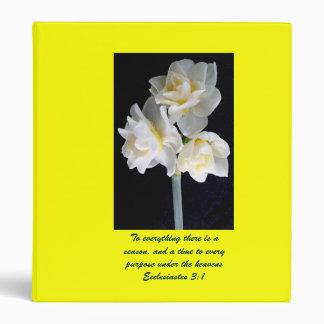 Jonquil Flower - Ecclesiastes 3:1 3 Ring Binder