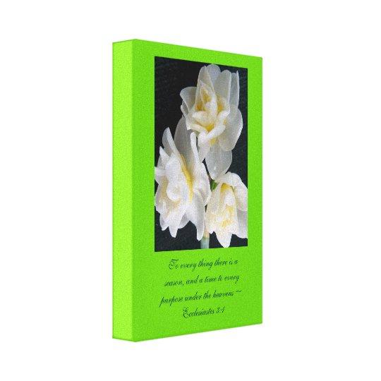Jonquil Flower - Ecclesiastes 3:1 Canvas Print