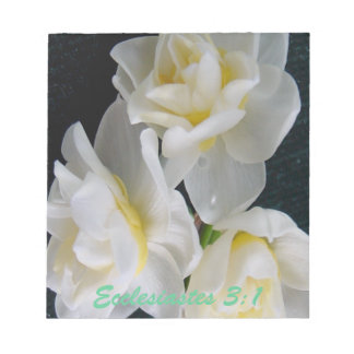 Jonquil Flower - Ecclesiastes 3:1 Note Pads