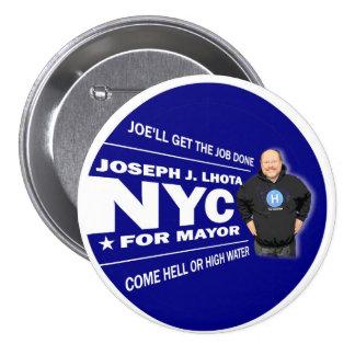 José J. Lhota para el alcalde 2013 de NYC Pin Redondo De 3 Pulgadas