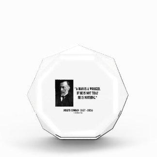 Joseph Conrad A Man Is A Worker Modernity Quote Acrylic Award