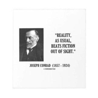 Joseph Conrad Reality As Usual Beats Fiction Quote Notepad