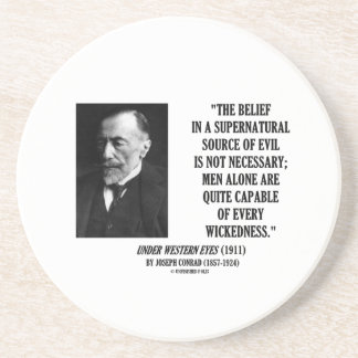 Joseph Conrad Source Evil Man Capable Wickedness Drink Coaster