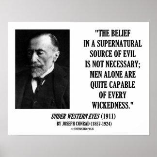 Joseph Conrad Source Evil Man Capable Wickedness Print