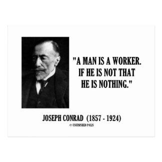 Joseph Conrad un hombre es una cita del trabajador Postal