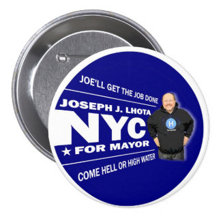 Joseph J. Lhota for NYC Mayor 2013 3 Inch Round Button