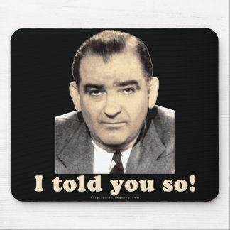 Joseph McCarthy Mouse Pad