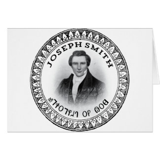 Joseph Smith THE Prophet of God Card