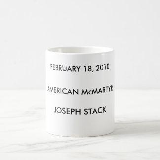 Joseph Stack - American McMartyr - Coffee Mug