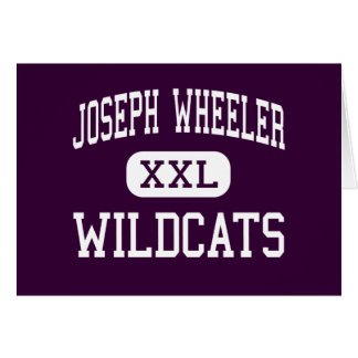 Joseph Wheeler - Wildcats - High - Marietta Greeting Cards