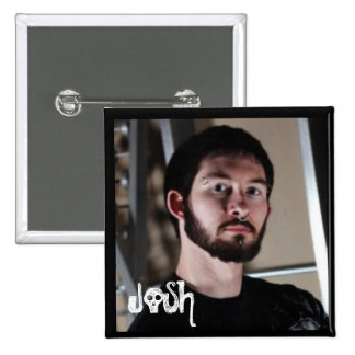 JOSH of Sooner Than Later 2 Inch Square Button